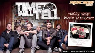 "Time Will Tell - ""Kelly Song"" (Movielife Cover)"