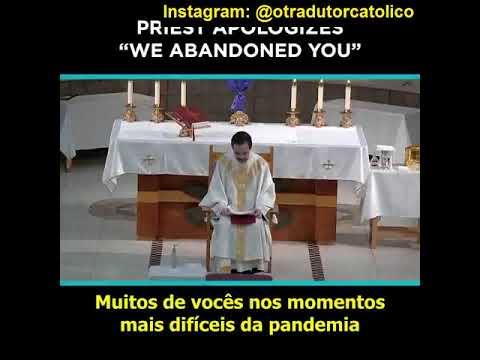 Padre pede perdão por ter negado a Eucaristia aos fiéis durante a pandemia