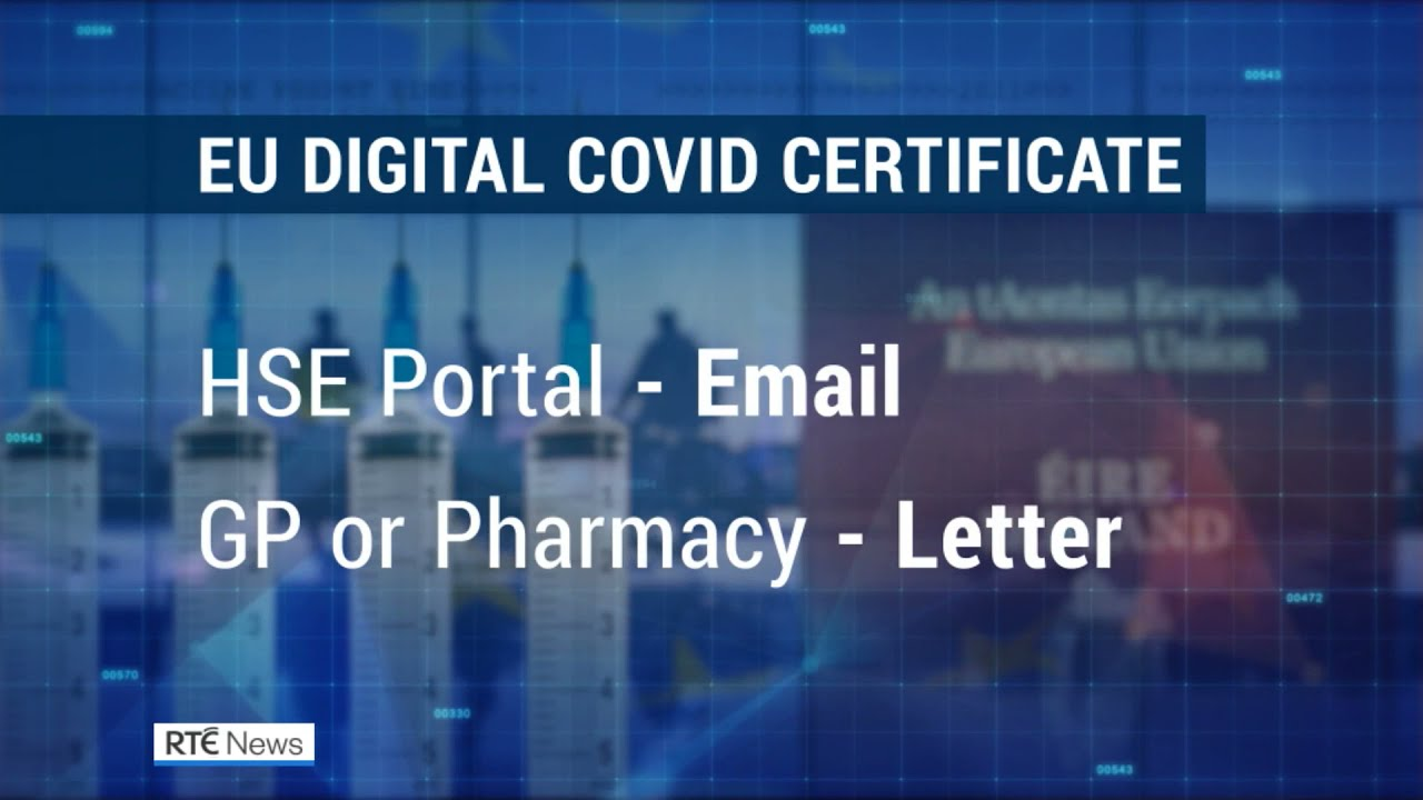 EU Digital Covid Certificates to be issued in Ireland next Week