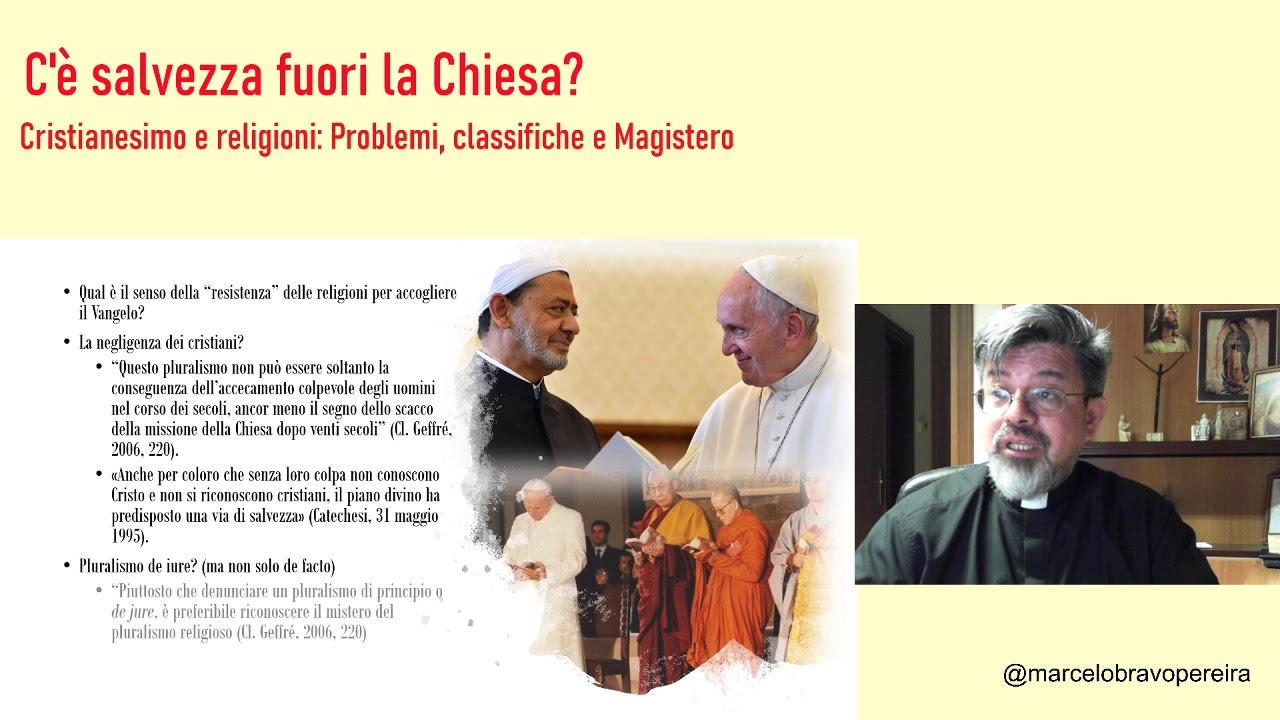 Marcelo Bravo Pereira – C'è salvezza fuori dalla Chiesa? – Seconda puntata