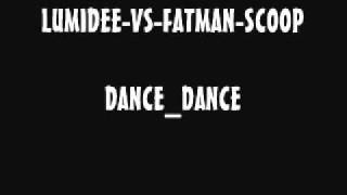 LUMIDEE-VS-FATMAN-SCOOP_DANCE-DANCE