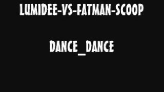 LUMIDEE-VS-FATMAN-SCOOP_DANCE-DANCE