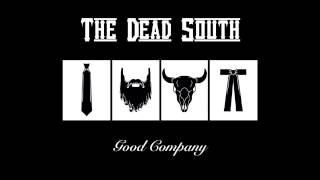 The Dead South - Honey You