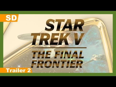 Star Trek V: The Final Frontier (1989) Trailer 2