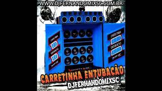 MEGAFUNK BAILE DA GAIOLA Carretinha Entubação 2019 Dj Fernando Mix Sc