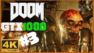 Doom 2016 4K Pt-3 GTX 1080 width=