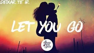 Illenium - Let You Go ft. Ember Island [Tradução]