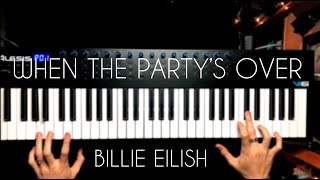 when the party's over - billie eilish (Piano Cover)