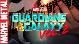 Guardians of The Galaxy Vol. 2 Theme Metal Guitar