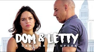► Dom & Letty | I Can Hardly Speak
