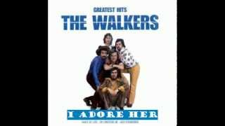 The Walkers -  I Adore Her Original Version
