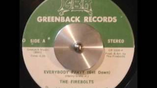 everybody party(get down) / the firebolts (greenback records ??)