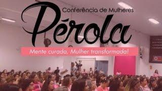 DVD Conferência de Mulheres Pérola - vinheta