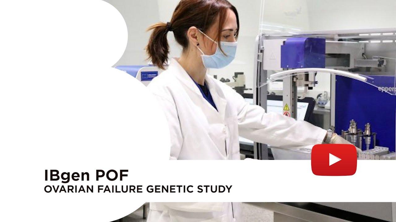 IBgen POF: fertigenetic for ovarian failure diagnosis and treatment