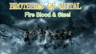 Brothers of metal - Fire blood and steel