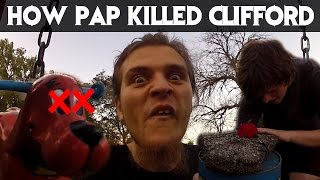 How Pap Killed Clifford