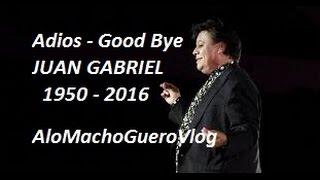 El adios de Juan Gabriel el divo de Juarez y el canta autor mas grande de Paracuaro Michoacan
