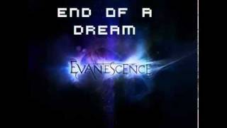 Evanescence - End of a Dream (HQ)