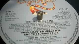 Grandmaster Melle Mel & The Furious Five - The Megamelle Mix