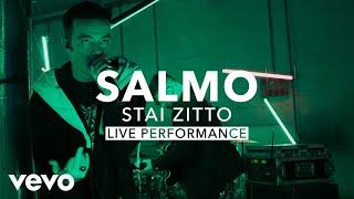 Salmo - STAI ZITTO (Live) | Vevo X