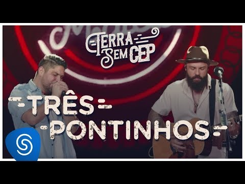 Tres Pontinhos de Jorge E Mateus Letra y Video