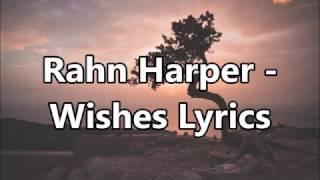Rahn Harper - Wishes Lyrics