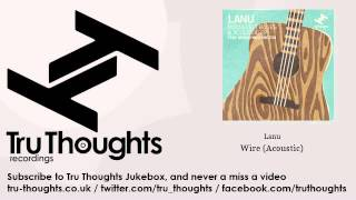 Lanu - Wire - Acoustic - feat. Megan Washington