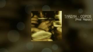 TARZAN - COPOS (prod.Rapozu)
