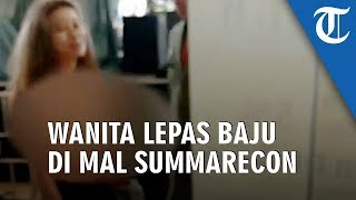 Bikin Heboh, Wanita Telanjang Dada Berkeliaran Di Mal Summarecon Bekasi, Begini Kata Manajemen