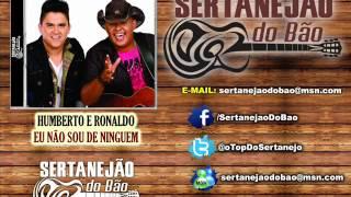 Humberto e Ronaldo - Eu Não Sou de Ninguem (Lançamento Sertanejo 2012 - Oficial)