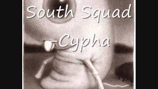 South Squad  Cypha
