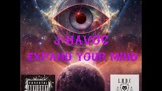 J-Havoc - Expand Your Mind (Official Audio)