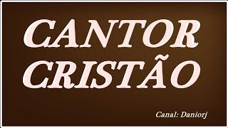 CANTOR CRISTAO  HINO 16   VINDE ADORAR