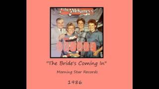 The McKameys Bride's Coming In