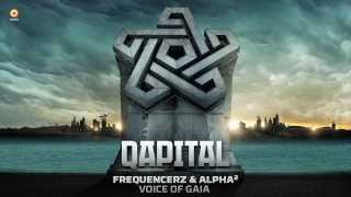 QAPITAL 2014 | E.P. | Frequencerz & Alpha²  - Voice of Gaia (Preview)