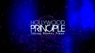 Hollywood Principle // Seeing What's Next (with Lyrics)