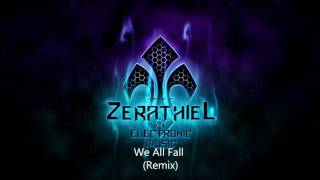 Zerathiel - We All Fall [Hardstyle] - Remix