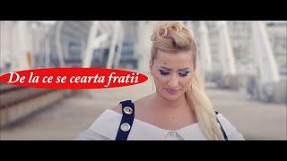 Camelia Grozav -  De la ce se cearta fratii?  OFICIAL VIDEO 2018