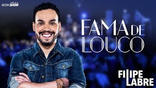 Filipe Labre - Fama de Louco - DVD Nosso Momento
