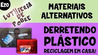 E20 - Fazendo peças de plástico derretido - Reciclagem de HDPE / PEAD em casa!