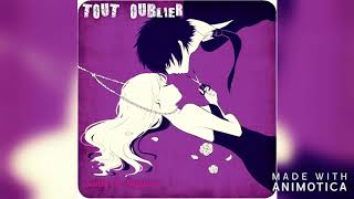 Nightcore ~ Tout Oublier