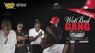 Hip Hop Sou Eu Live Sessions X Wet Bed Gang | HHSE Notícias