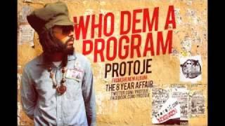 Protoje - Who Dem A Program (January 2012).flv