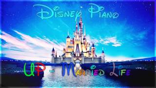 "Disney Piano - Up ""Married Life"" - Relaxing Piano"