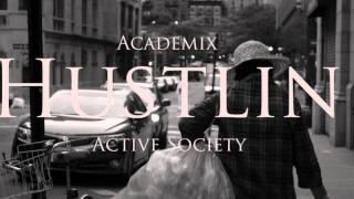 "The Game ""Hustlin"" (Remix) - Academix"