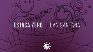 Luan Santana - Estaca Zero Ft Ivete Sangalo (DVD 1977) - Letra + Animação