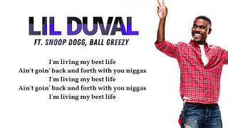 Lil Duval - Smile (Living My Best Life) (Lyrics video) ft. Snoop Dogg, Ball Greezy 🎵""