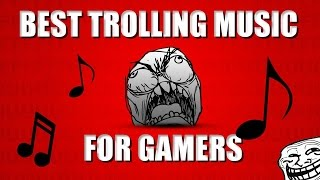 All Trolling, Funny moments Songs(Background Music) Non Copyright