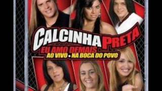 CALCINHA PRETA - VOU TE DEIXAR DOIDÃO
