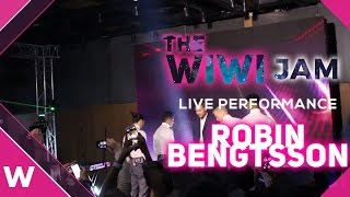 "Robin Bengtsson ""I Can't Go On"" Live @ The Wiwi Jam 2017 (May 10)"
